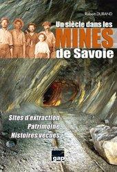Un siécle dans les mines de savoie