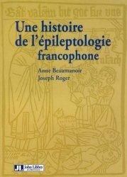 Une histoire de l'épileptologie francophone