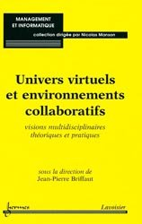 Univers virtuels et environnements collaboratifs