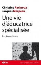 Une vie d'éducatrice spécialisée