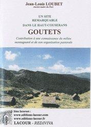 Un site remarquable dans le Haut-Couserans, Goutets. Contribution à une connaissance du milieu montagnard et de son organisation pastorale
