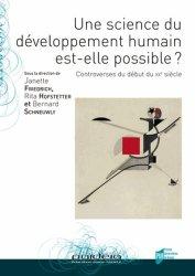 Une science du développement humain est-elle possible ? Controverses du début du XXe siècle