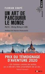 Un art de parcourir le monde - Paris - Hong Kong à vélo - 11 155 km, 371 jours, 23 pays