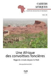 Une Afrique des convoitises foncières