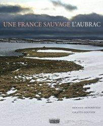Une France sauvage : L'Aubrac