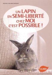 Un lapin en semi-liberté chez moi, c'est possible !