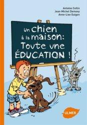 Un chien à la maison : toute une éducation !