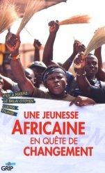 Une jeunesse africaine en quête de changement