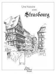 Une histoire avec Strasbourg