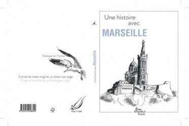 Une histoire avec Marseille