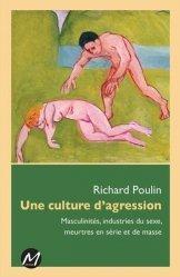 Une culture de l'agression