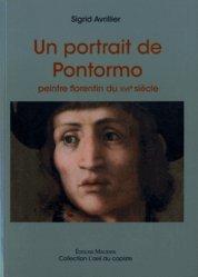 Un portrait de Pontormo. Peintre florentin du XVIe siècle