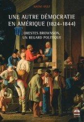 Une autre démocratie en Amérique (1824-1844)