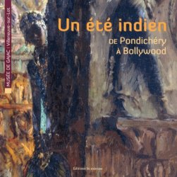Un été indien, de Pondichéry à Bollywood