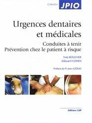 Urgences dentaires et médicales