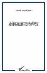 Usages et coutume en droit administratif camerounais