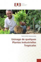 Usinage de quelques Plantes Industrielles Tropicales