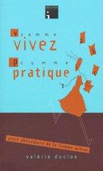 V comme Vivez, P comme Pratique. Petit abécédaire de la femme active
