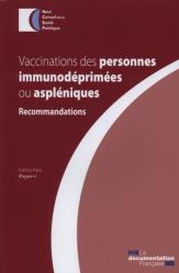 Vaccinations des personnes immunodéprimées ou aspléniques