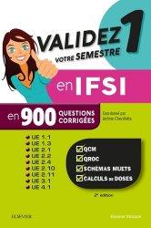 Validez votre semestre 1 en IFSI en 900 questions corrigées