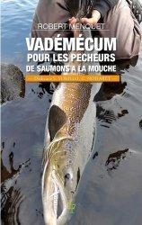 Vadémécum pour les pêcheurs de saumons à la mouche