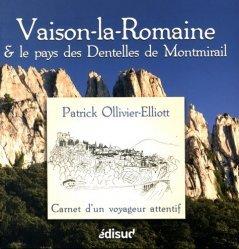 Vaison-la-Romaine et le pays des Dentelles de Montmirail