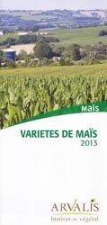 Variétés de maïs 2013