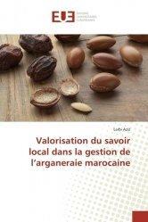 Valorisation du savoir local dans la gestion de l'arganeraie marocaine