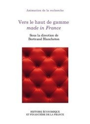 Vers le haut de gamme made in France