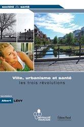 Ville, urbanisme et santé