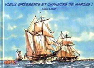 Vieux grééments et chansons de marins !