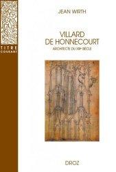 Villard de Honnecourt. Architecte du XIIIe siècle