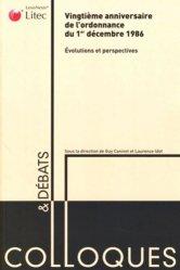 Vingtième anniversaire de l'ordonnance du 1er décembre 1986, évolutions et perspectives