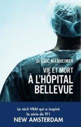 Vie et mort à l'hôpital Bellevue