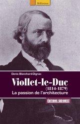Viollet-le-Duc (1814-1879)