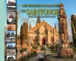 Visitons les églises romanes de Saintonge . Tome 3, Autour de St-Jean d'Angely