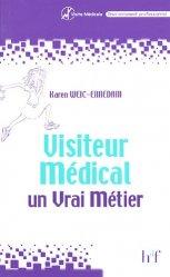 Visiteur médical un vrai métier