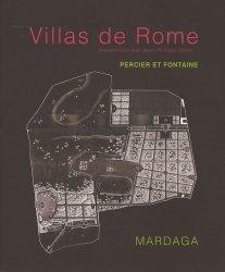 Villas de Rome. Choix des plus célèbres maisons de plaisance de Rome et de ses environs - Reproduction intégrale de l'édition de 1809