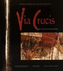 Via Crucis, chemin de croix de l'église de Brignais. Une oeuvre de Patrick Marquès