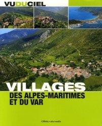 Villages des Alpes-Maritimes et du Var