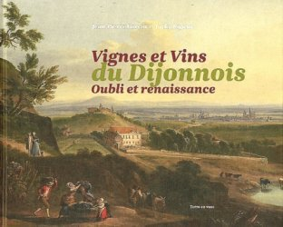 Vignes et vins du Dijonnois