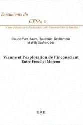 Vienne et l'exploration de l'inconscient. Entre Freud et Moreno