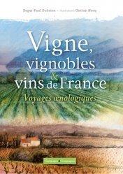 Vigne, vignobles & vins de France
