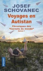 Voyages en Autistan. Chroniques des