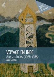 Voyage en Inde. Allers-retours (1976-1985)