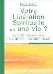 Votre libération spirituelle en une vie