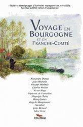 Voyage en Bourgogne et en Franche-Comté. 2e édition revue et augmentée