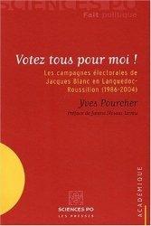 Votez tous pour moi ! Les campagnes électorales de Jacques Blanc en Languedoc-Roussillon (1986-2004)