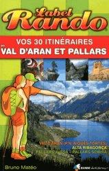 Vos 30 itinéraires en Val d'Aran et Pallars