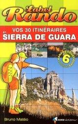 Meilleures ventes dans Voyages-Tourisme dans le monde, Vos 30 itinéraires en Sierra de Guara